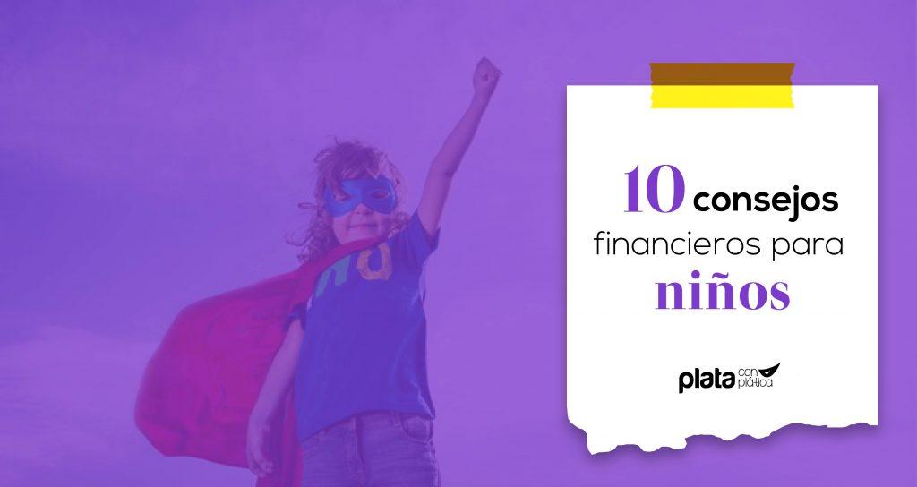 10 consejos financieros 02 | Plata con Plática