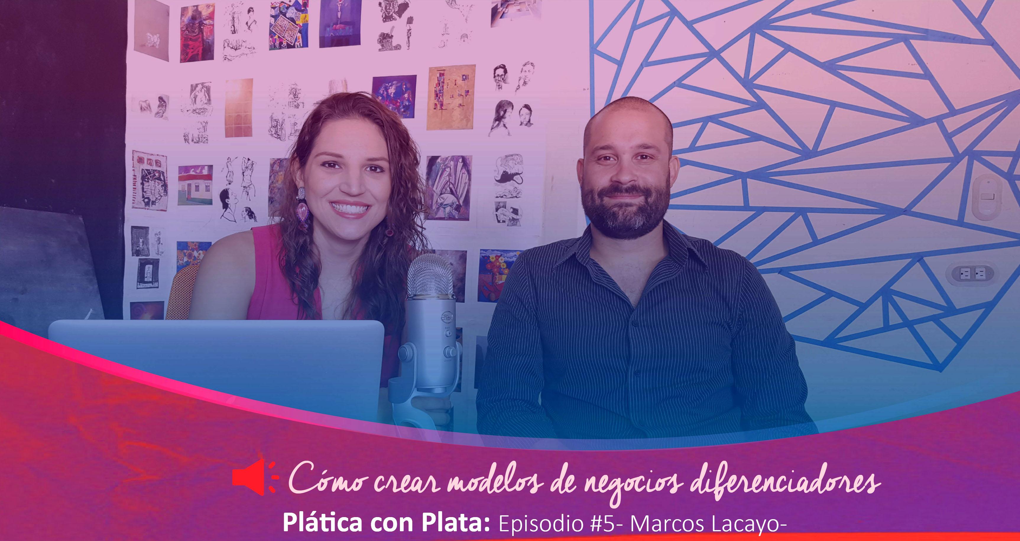 Marcos Lacayo Plática con Plata