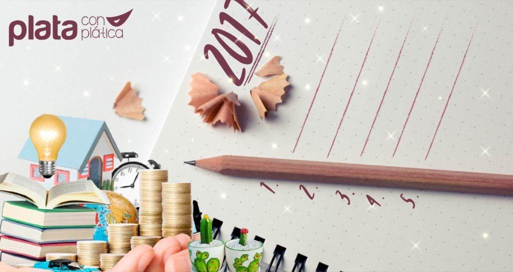 Metas financieras 2017 | Plata con Plática