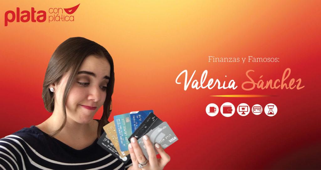 Finanzas y famosos Valeria Sánchez 01 | Plata con Plática