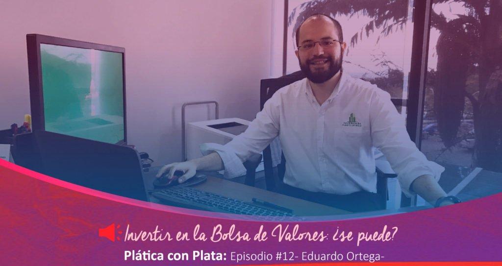 plata con plática podcast Bolsa de Valores | Plata con Plática