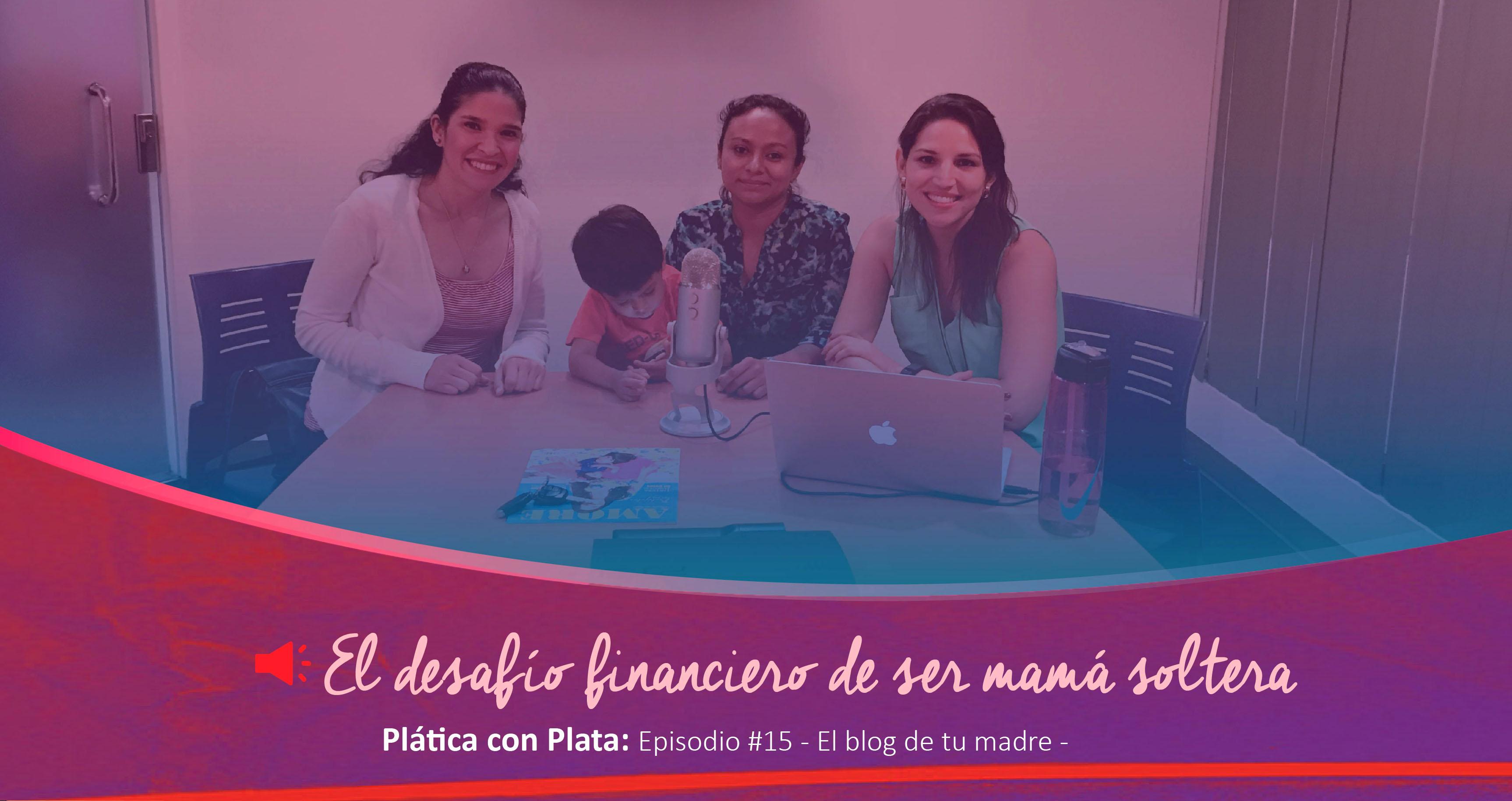 El Blog de tu madre Plática con Plata