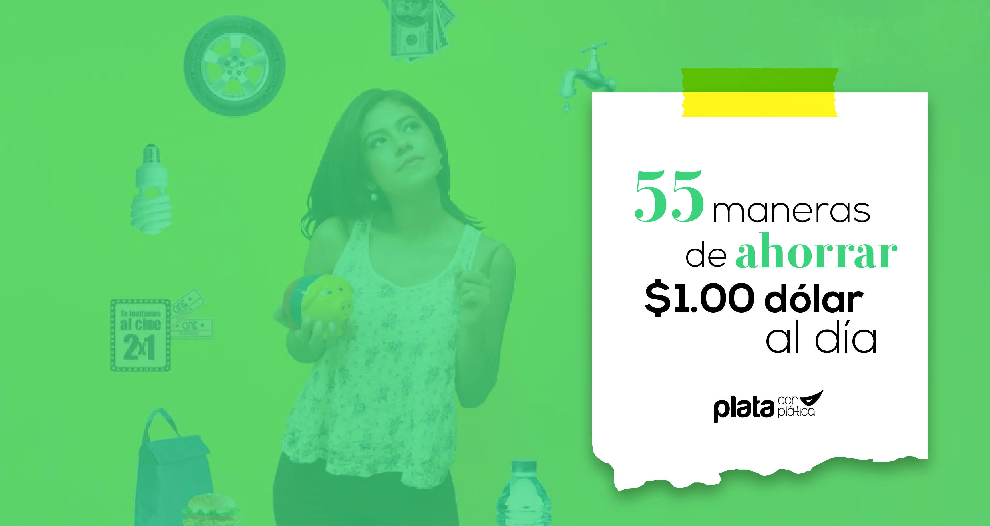 55 maneras de ahorrar 02 | Plata con Plática