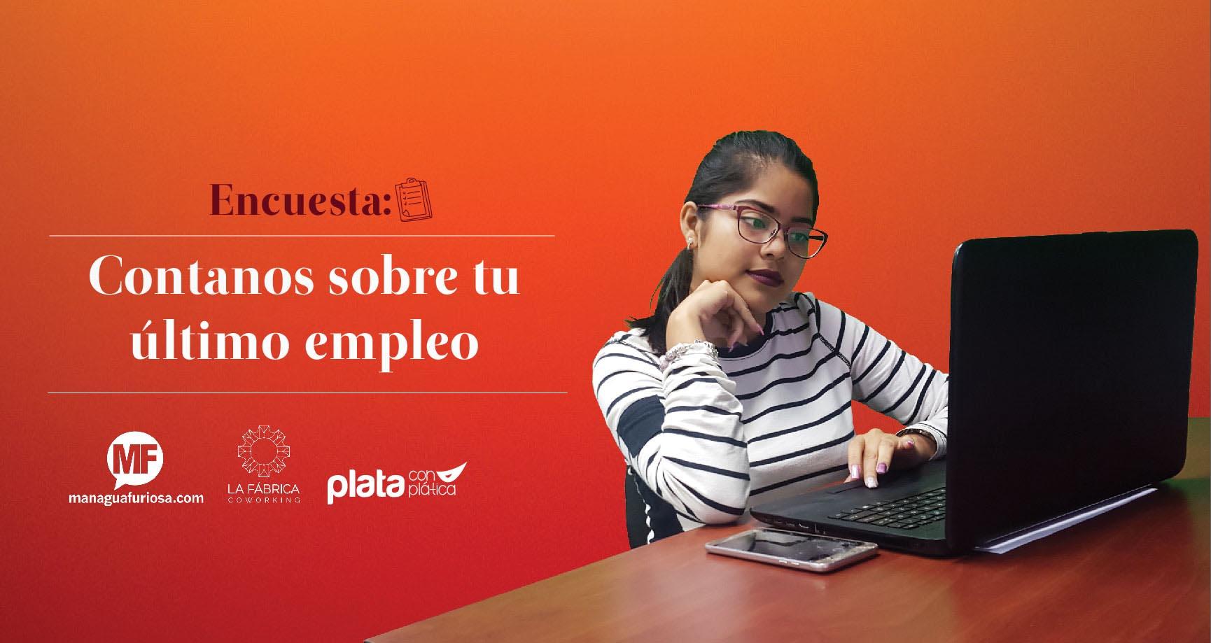 Encuesta: Contanos de tu último empleo