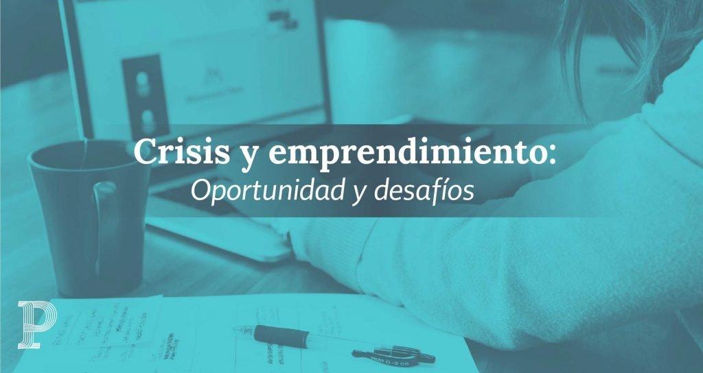 Crisis y emprendimiento 03 1 scaled | Plata con Plática