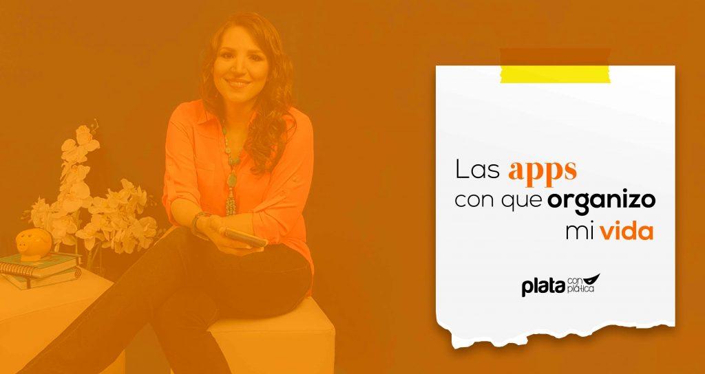Apps organizo mi vida 02   Plata con Plática