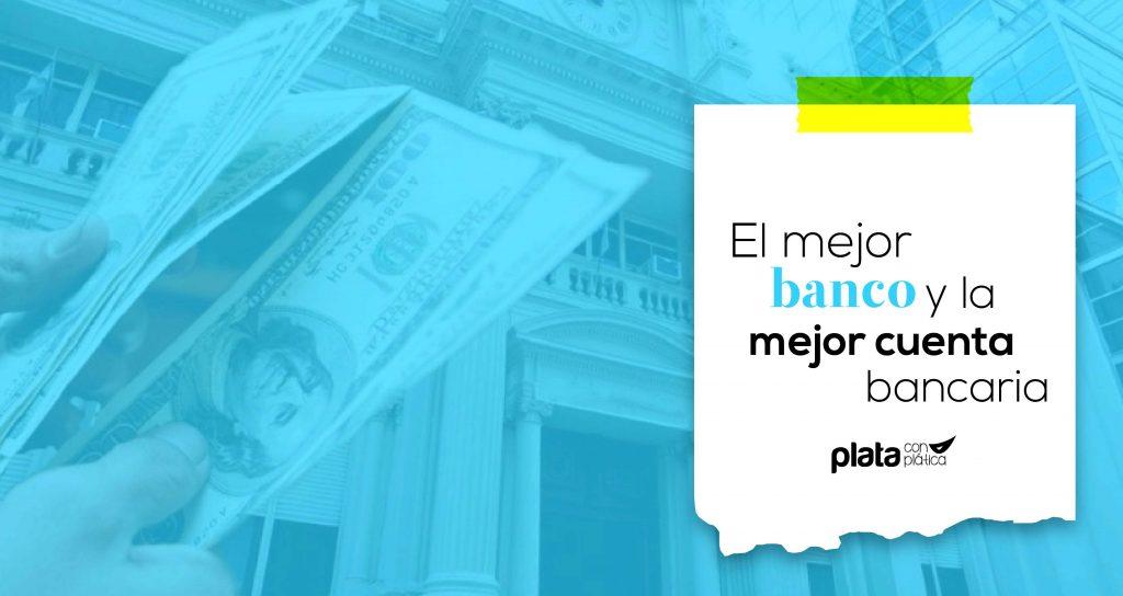 mejor cuenta bancaria 02   Plata con Plática