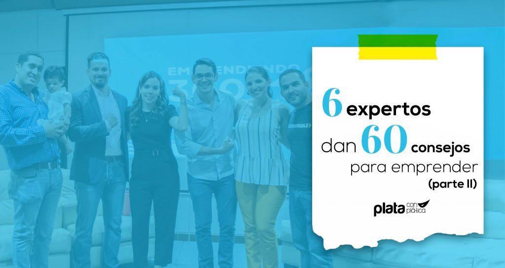 6 expertos 60 consejos 02 | Plata con Plática