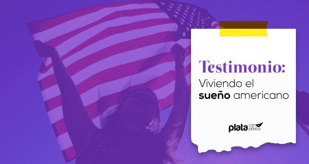 Testimonio sueño americano 02 | Plata con Plática