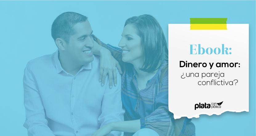 Ebook Dinero y amor | Plata con Plática