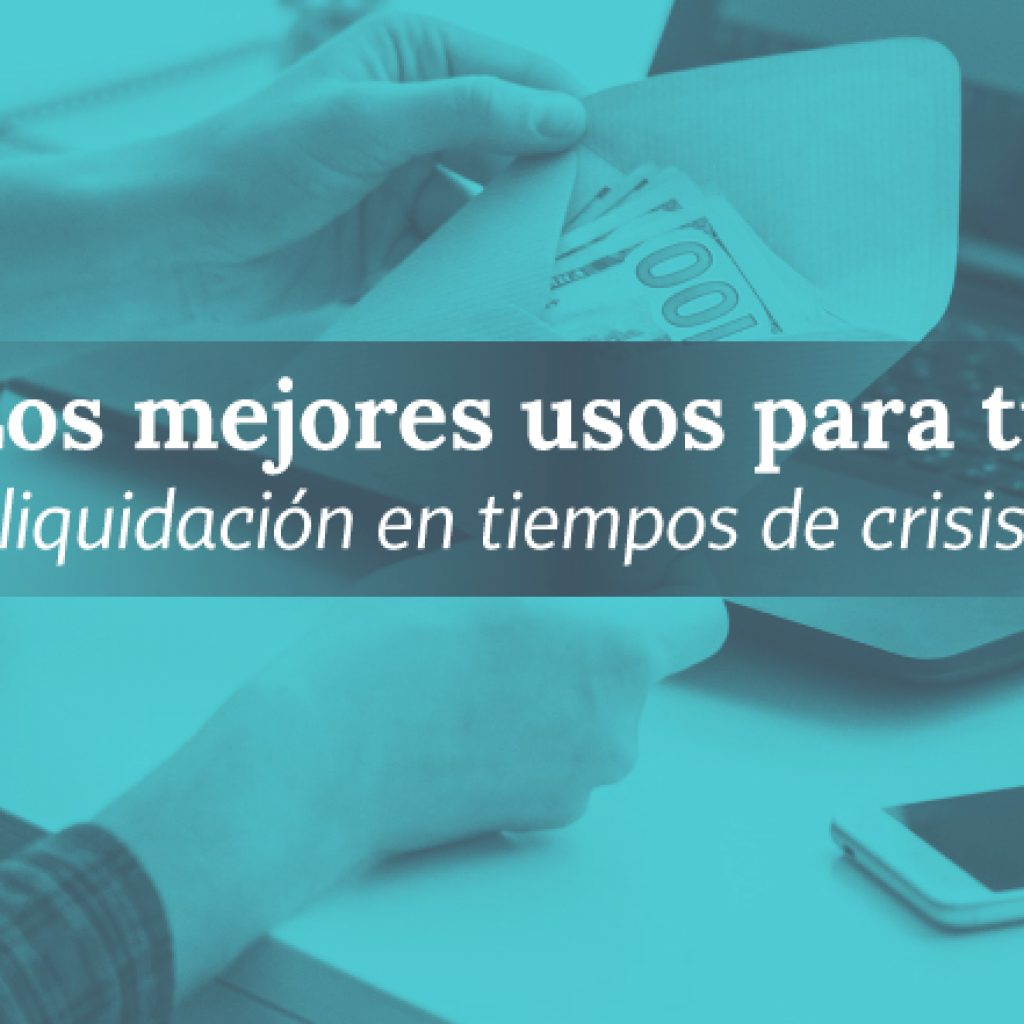 Liquidación en tiempos de crisis