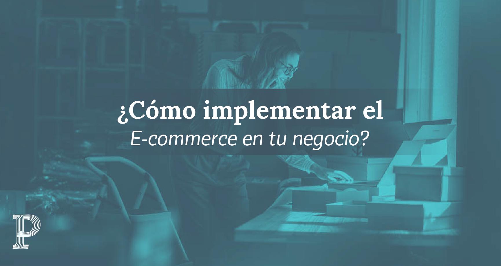 E-commerce, el paso a paso para emprendedores