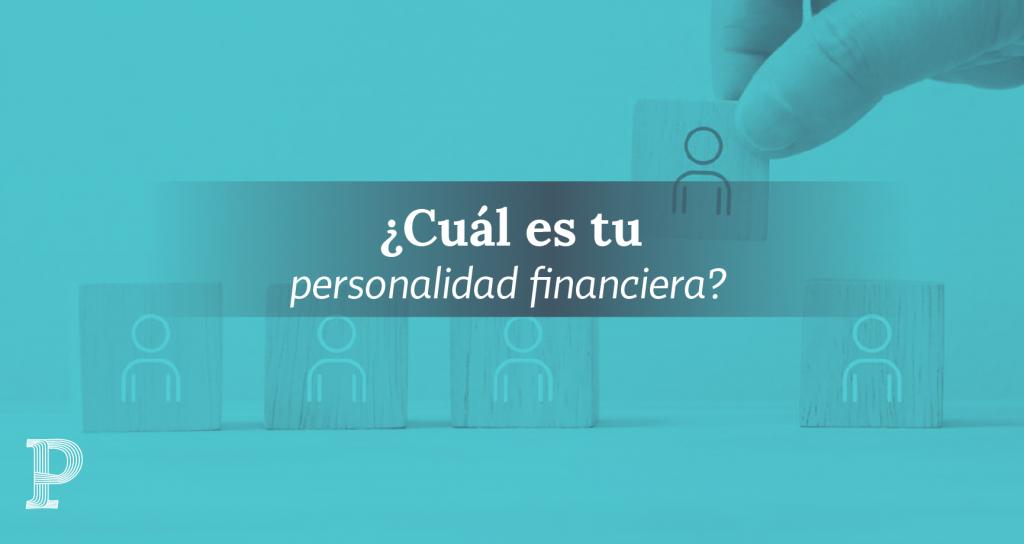 Personalidad financiera 03 | Plata con Plática