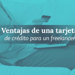Freelancers y tarjetas de crédito ¿Sí o no?