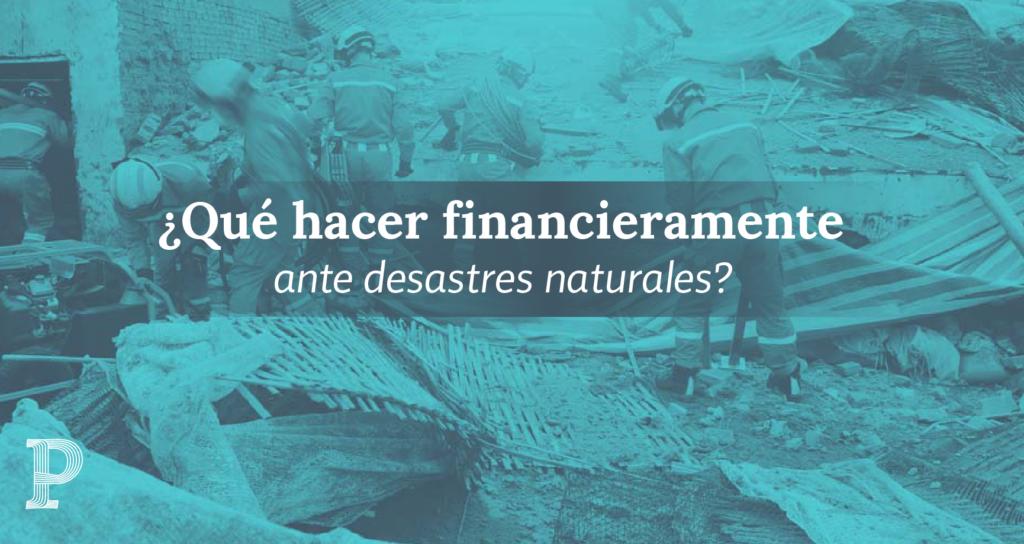 Desastres naturales 03 | Plata con Plática