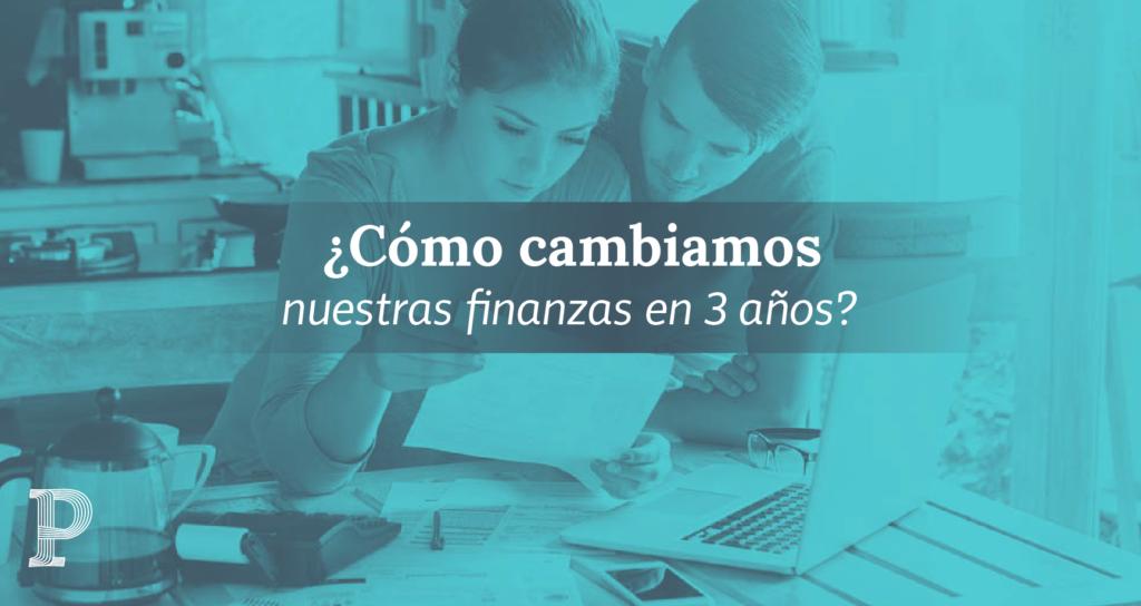 Como cambiamos nuestras finanzas 03 | Plata con Plática