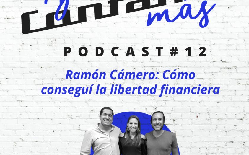 Ramón Cámero: Cómo conseguí la libertad financiera