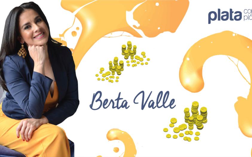 Finanzas y Famosos: Berta Valle