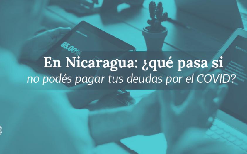 ¿De qué se trata la nueva normativa de crédito en Nicaragua para el COVID-19?