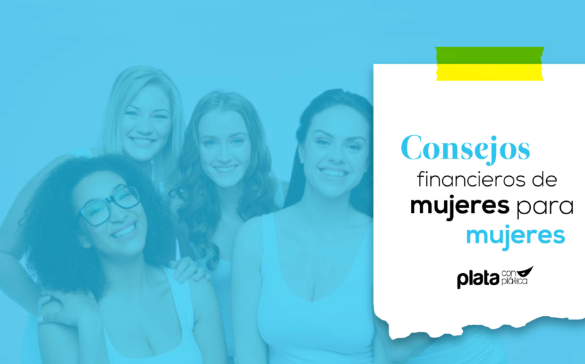 Consejos financieros de mujeres para mujeres