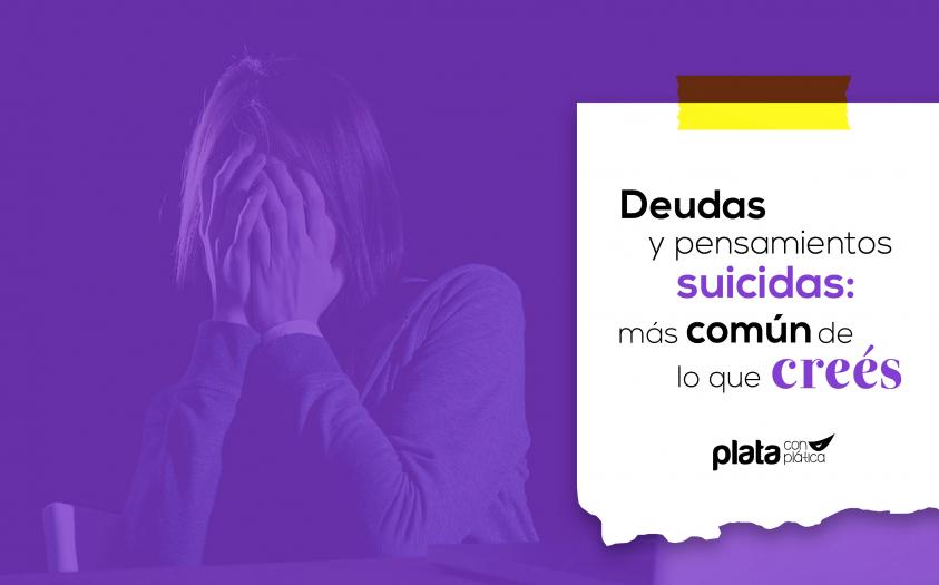 Deudas y pensamientos suicidas: más común de lo que creés