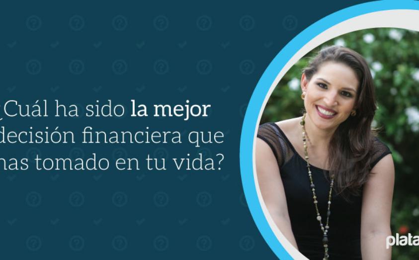 ¿Cuál es la mejor decisión financiera que has tomado?