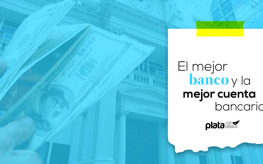 El mejor banco y la mejor cuenta bancaria