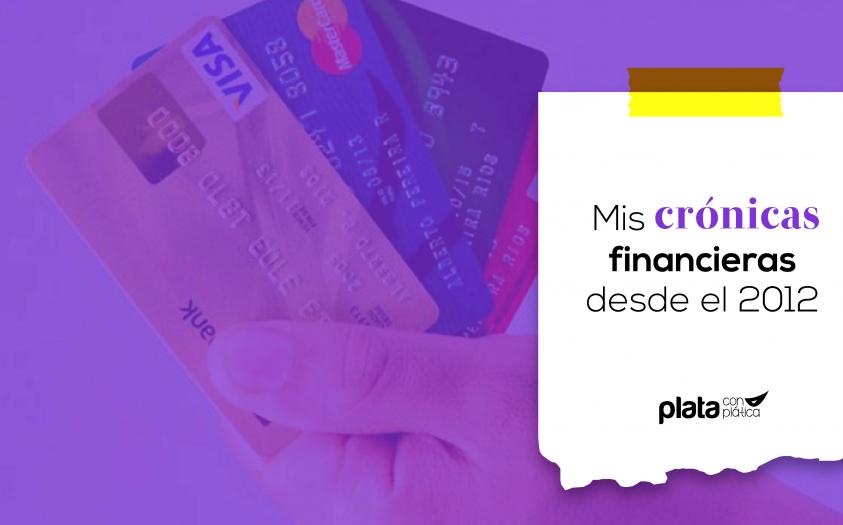 Mis Crónicas Financieras desde el 2012
