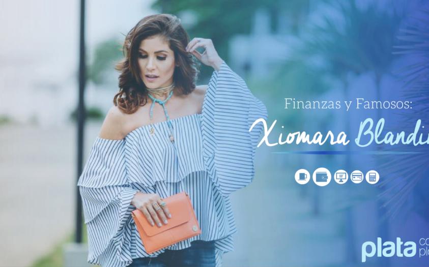 Finanzas y Famosos: Xiomara Blandino